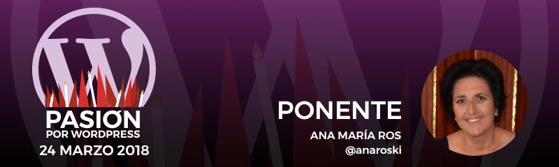 Ponente: Ana María Ros