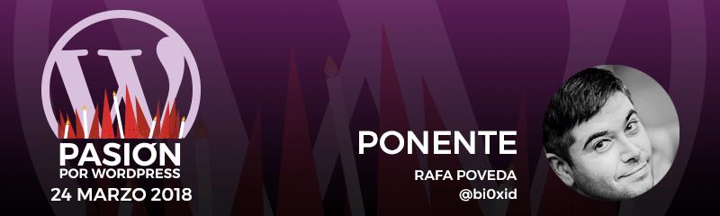 Ponente: Rafa Poveda