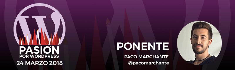 Ponente: Paco Marchante